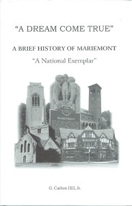 "A Dream Come True. A Brief History of Mariemont-A ""National Exemplar"""