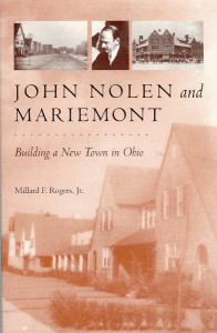 John Nolen and Mariemont. Building a New Town in Ohio.